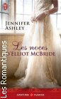 "Couverture du livre intitulé ""Les noces d'Elliott McBride (The seduction of Elliott McBride)"""